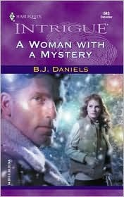 A Woman With A Mystery by B.J. Daniels