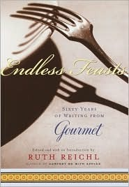 Endless Feasts by Ruth Reichl