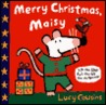 Merry Christmas Maisy by Lucy Cousins