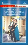 The Prince's Cowboy Double by Victoria Chancellor