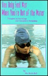 You Only Feel Wet When You're Out of the Water: Thoughts on Psychology and Competitive Swimming