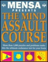 Mensa Presents The Mind Assault Course