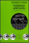 Environmental Scarcity And Global Security