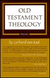 Old Testament Theology, Vol 1: The Theology of Israel's Historical Traditions
