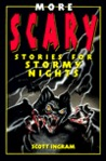 More Scary Stories for Stormy Nights
