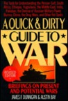 Quick and Dirty Guide to War: Briefings on Present and Potential Wars
