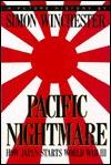 Pacific Nightmare: How Japan Starts World War III, a Future History