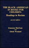The Black American in Books for Children: Readings in Racism 1985