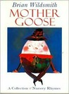 Mother Goose by Brian Wildsmith