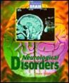 Amazing Brain Neurological Disorders