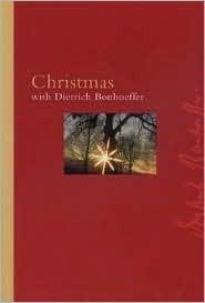 Christmas with Bonhoeffer