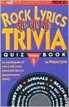 Rock Lyrics: 50'S, 60'S, 70's Trivia Quiz Book (Rock Lyrics Trivia Quizbooks)