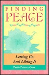 Finding Peace: Letting Go and Liking It