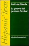 La guerra del general Escobar by José Luis Olaizola