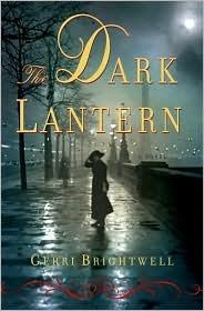 The Dark Lantern by Gerri Brightwell