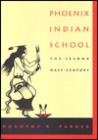 Phoenix Indian School: The Second Half-Century