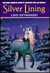Silver Lining by Lois K. Szymanski