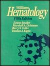 Williams Hematology 5th edition
