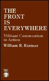The Front Is Everywhere: Militant Communism in Action