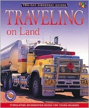 Traveling on Land