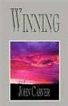 Winning: A Fictional Novel