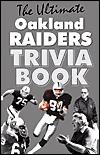 The Ultimate Oakland Raiders Trivia Book