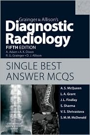 Grainger & Allison's Diagnostic Radiology: Single Best Answer MCQs