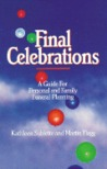 Final Celebrations by Kathleen Sublette