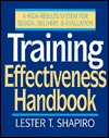 Training Effectiveness Handbook: A High-Results System for Design, Delivery, and Evaluation