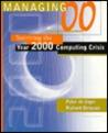 "Managing ""00"": Surviving the Year 2000 Computing Crisis"