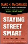 Staying Street Smart In The Internet Age: What Hasn't Changed About the Way We Do Business