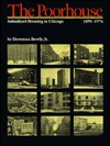 The Poorhouse: Subsidized Housing in Chicago