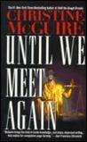 Until We Meet Again (Kathryn MacKay, #5)