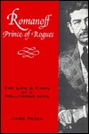 Romanoff-Prince of Rogues: The Life and Times of a Hollywood Icon
