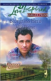 Bluegrass Hero by Allie Pleiter