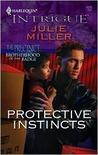 Protective Instincts (The Precinct: Brotherhood of the Badge #1; The Precinct #7)