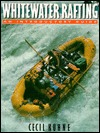 Whitewater Rafting by Cecil Kuhne