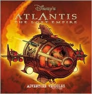 Atlantis Adventure Vehicles (Disney's Atlantis : the Lost Empire, Pull-a-Page Book)