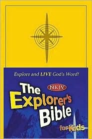 Holy Bible; The Explorer's Bible for Kids