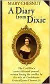 Mary Chesnut: A Diary From Dixie