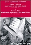 Study and Listening Guide for a History of Western Music (6th): And Norton Anthology of Western Music (4th)