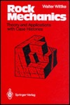 Rock Mechanics: Theory And Applications With Case Histories