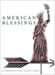 American Blessings: A Celebration of Our Country's Spirit