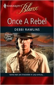 Once a Rebel (Stolen from Time, #3)