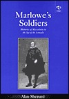 marlowe-s-soldiers-rhetorics-of-masculinity-in-the-age-of-the-armada