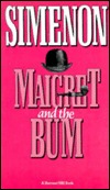 Maigret and the Bum by Georges Simenon