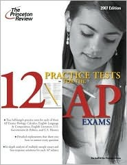 12 Practice Tests for the AP Exams by The Princeton Review