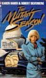 The Mutant Season (Fire in Winter, #1)