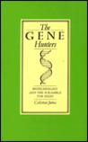 The Gene Hunters: Biotechnology And The Scramble For Seeds