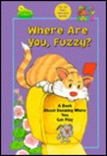 Where Are You, Fuzzy?